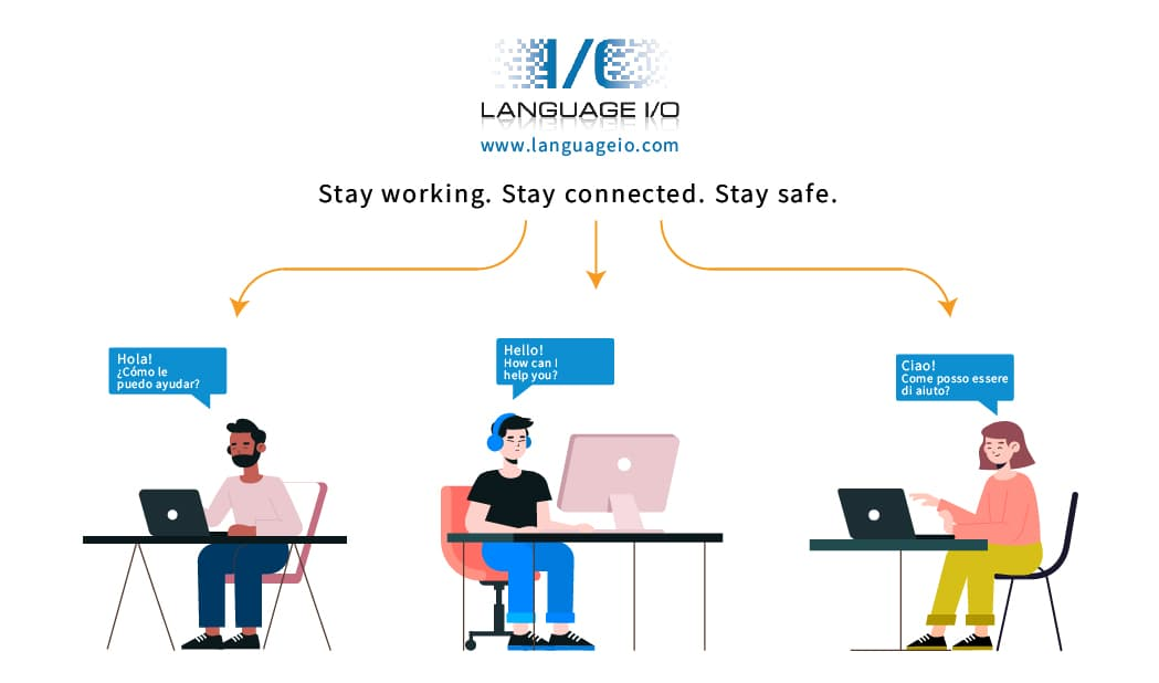 Stay working. Stay connected. Stay safe.